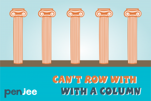 Can't Row with a Column